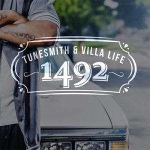Tunesmith & Villa Life - 1492 - auf spotify