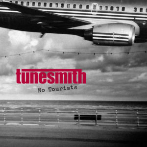 Tunesmith - No Tourists - auf spotify
